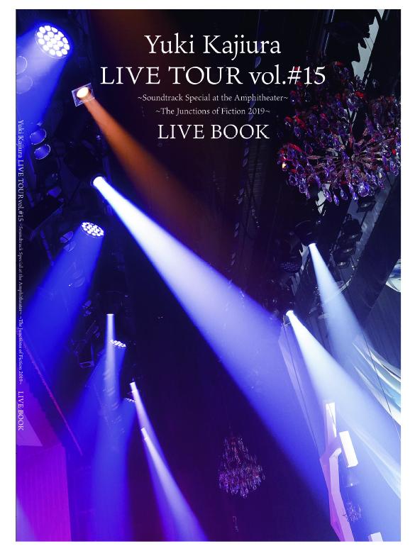 『Yuki Kajiura LIVE TOUR vol.#15 』LIVE BOOK